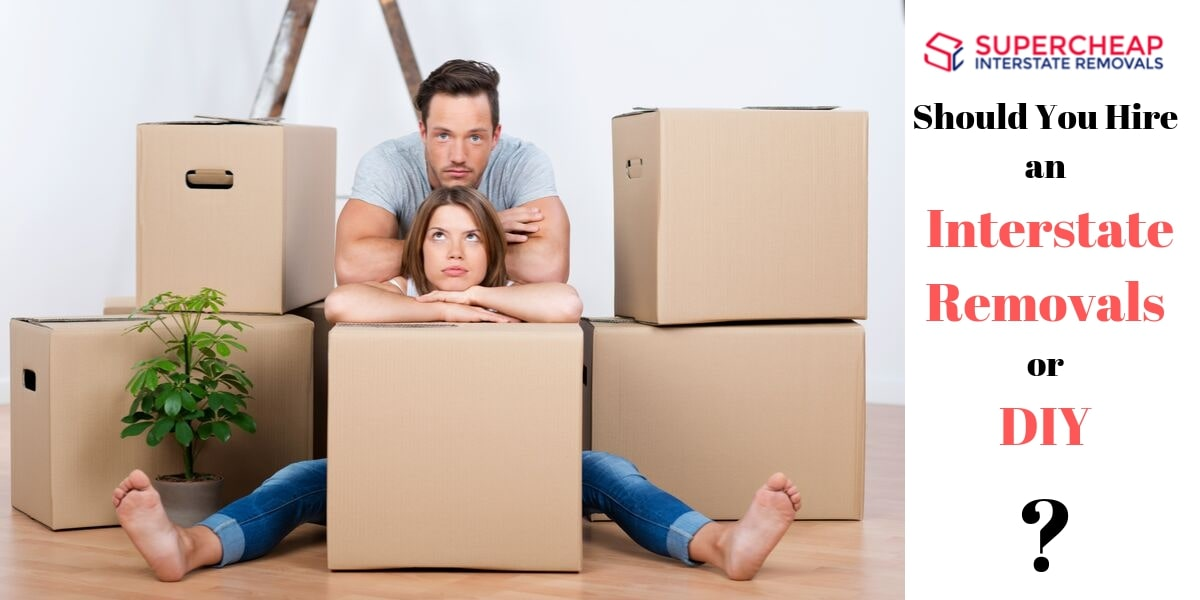 hire an interstate removals or diy